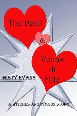 The Devil & Venus di Milo  by  Misty Evans