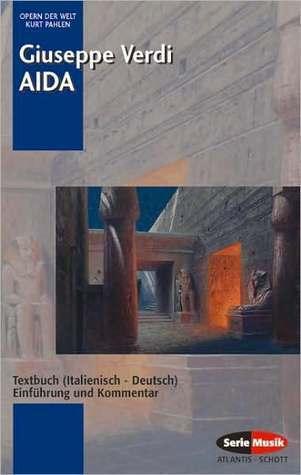 Aida: Libretto  by  Giuseppe Verdi