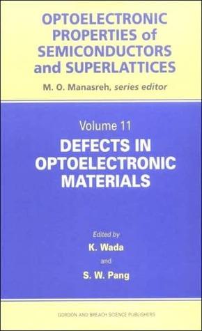 Defects in Optoelectronic Materials Kazumi Wada