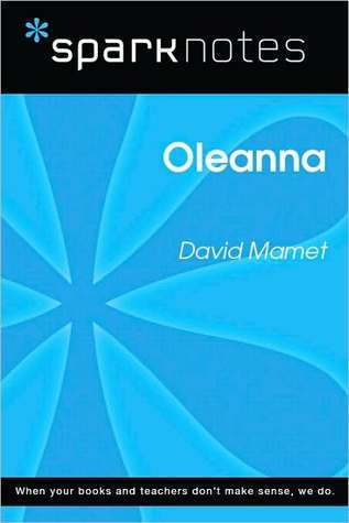 Oleanna (SparkNotes Literature Guide Series) David Mamet