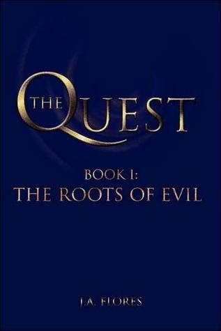 The Quest  by  J.A. Flores