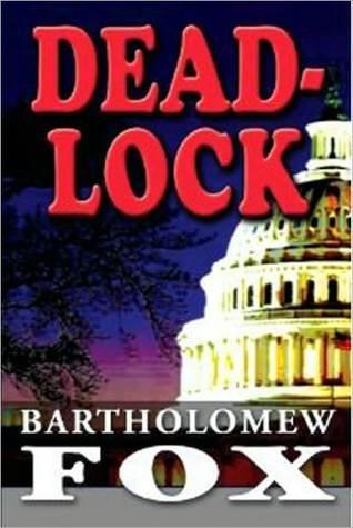 Deadlock  by  Andrew Delaplaine