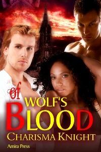 Of Wolfs Blood  by  Charisma Knight