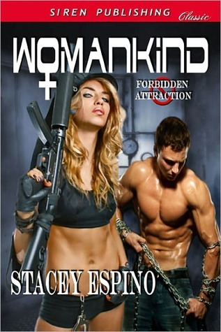 Womankind  by  Stacey Espino