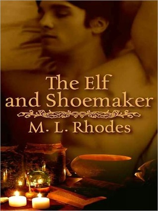 The Elf And Shoemaker M.L. Rhodes