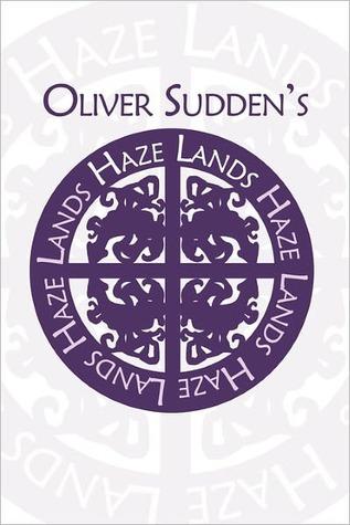 Haze Lands  by  Oliver Sudden