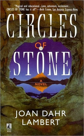 Circles of Stone  by  Joan Dahr Lambert