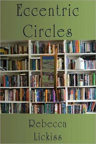 Eccentric Circles Rebecca Lickiss
