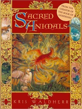 Sacred Animals Kris Waldherr
