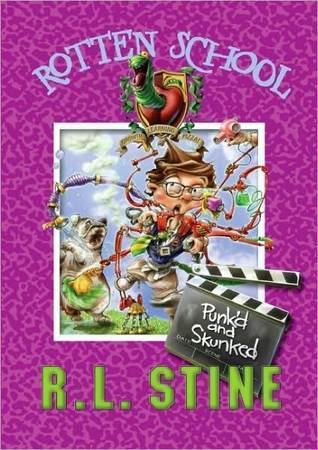 Punkd and Skunked (Rotten School #11)  by  R.L. Stine