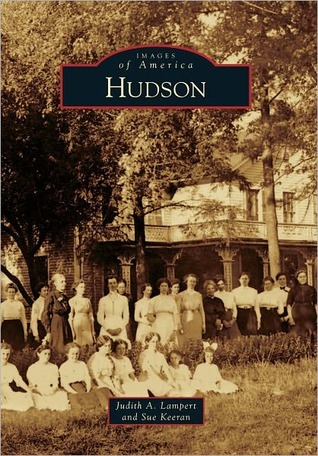 Hudson (Images of America: Illinois)  by  Judith A. Lampert