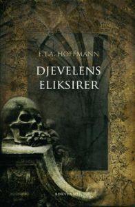Djevelens eliksirer  by  E.T.A. Hoffmann