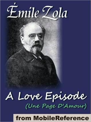 A Love Episode (Les Rougon-Macquart, #8) Émile Zola