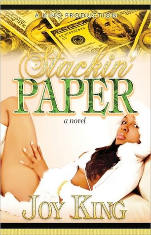 Stackin Paper 1  by  Deja King