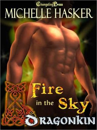 Dragon Kin: Fire in the Sky  by  Michelle Hasker