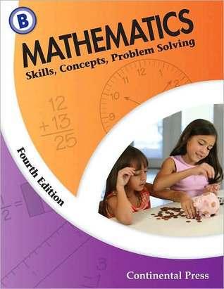 Math Workbooks: Mathematics: Skills, Concepts, Problem Solving, Level B - 2nd Grade  by  Continental Press