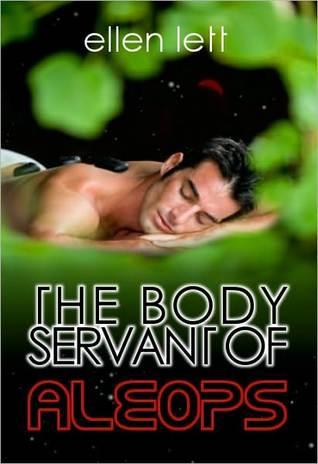 The Body Servant of Aleops Ellen Lett