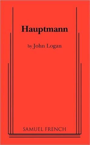 Hauptmann  by  John Logan