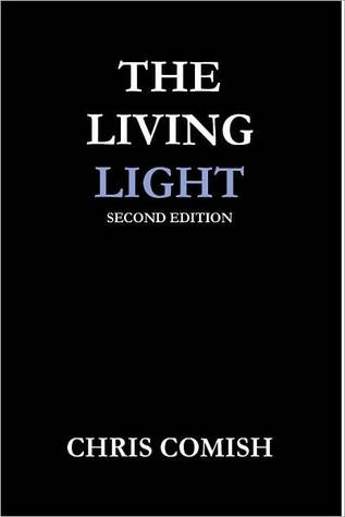 The Living Light Chris Comish