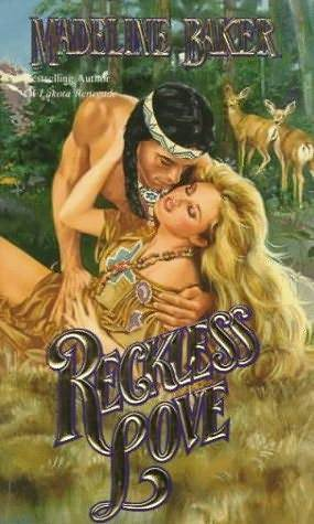 Reckless Love (Reckless #2)  by  Madeline Baker