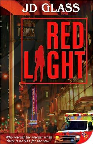Red Light  by  J.D. Glass