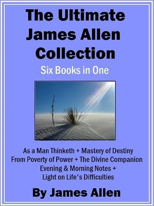 Ultimate James Allen Collection: Six Books in One James Allen