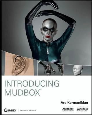 Introducing Mudbox Ara Kermanikian