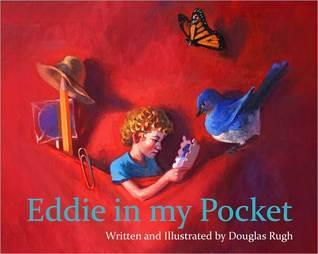 Eddie in My Pocket  by  Douglas Rugh
