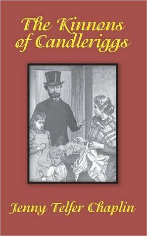 The Kinnons of Candleriggs Jenny Telfer Chaplin