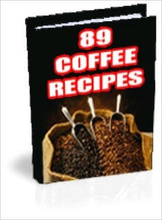 89 Tasty Coffee Recipes Lou Diamond