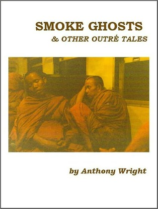 Smoke Ghosts  Other Outr Anthony Wright