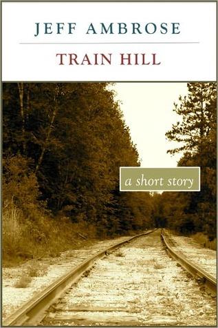 Train Hill Jeff Ambrose