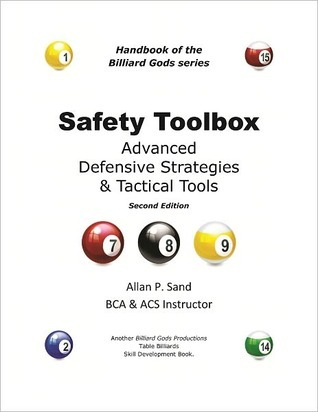 SAFETY TOOLBOX - Advanced Defensive Strategies and Tactical Tools Allan P. Sand