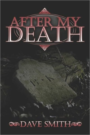 After My Death  by  Dave Smith
