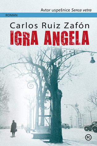 Igra angela  by  Carlos Ruiz Zafón