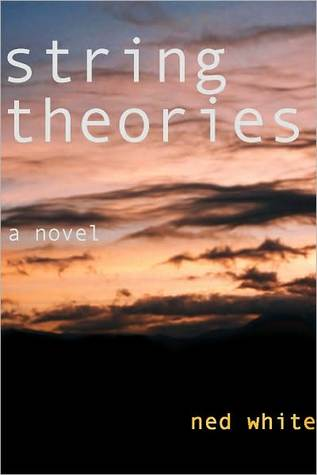 String Theories  by  Ned White