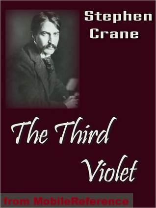 The Third Violet Stephen Crane