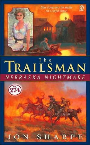 Nebraska Nightmare (The Trailsman #274)  by  Jon Sharpe