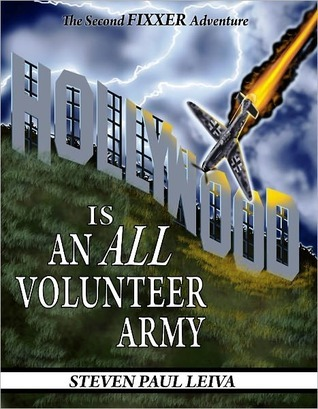 Hollywood is an All-Volunteer Army Steven Leiva