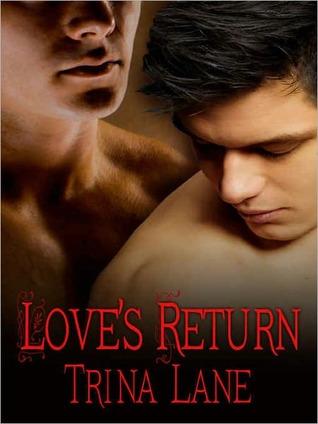 Loves Return Trina Lane