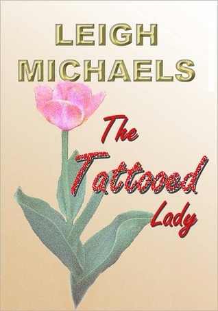 The Tattooed Lady  by  Leigh Michaels
