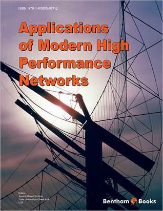 Applications of Modern High Performance Networks Junaid Ahmed Zubairi