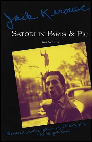 Satori in Paris and Pic  by  Jack Kerouac