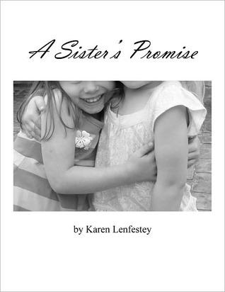 A Sisters Promise Karen Lenfestey