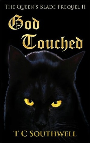 God Touched (The Queens Blade, #0.75) T.C. Southwell