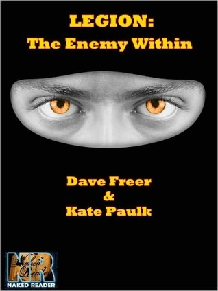 Legion: The Enemy Within  by  Dave Freer