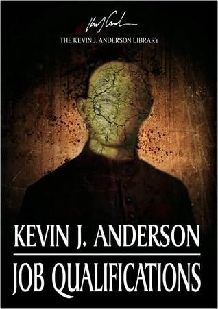 Job Qualifications Kevin J. Anderson