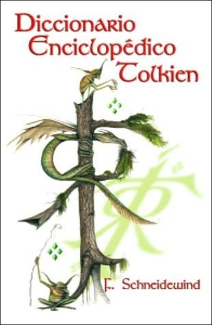 Diccionario Tolkien Friedhelm Schneidewind