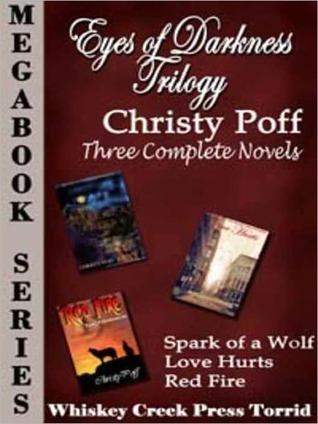 Eyes Of Darkness Trilogy Megabook  by  Christy Poff