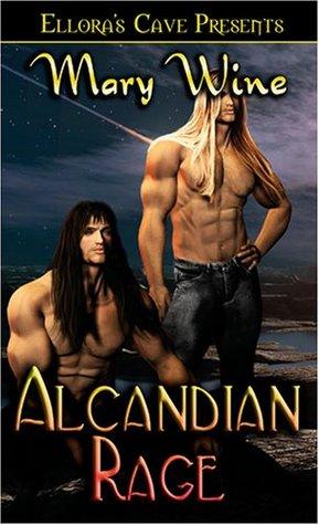 Alcandian Rage (Alcandians, #2)  by  Mary Wine